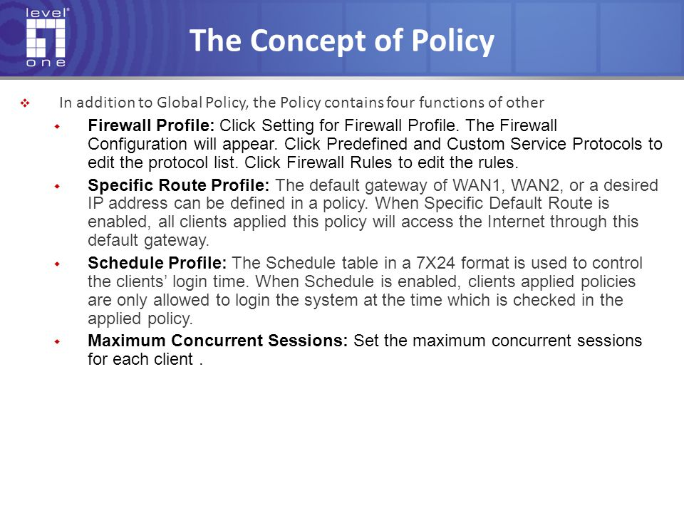 The Concept of Policy In addition to Global Policy, the Policy contains four functions of other.