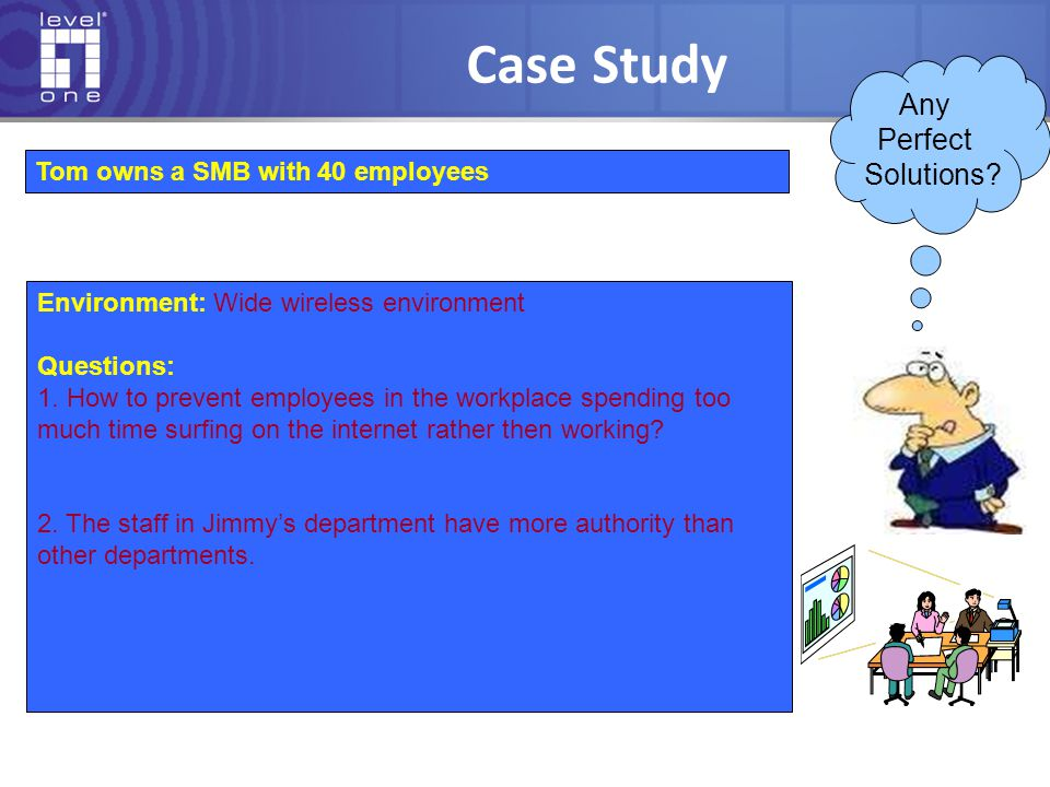 Case Study Any Perfect Solutions Tom owns a SMB with 40 employees