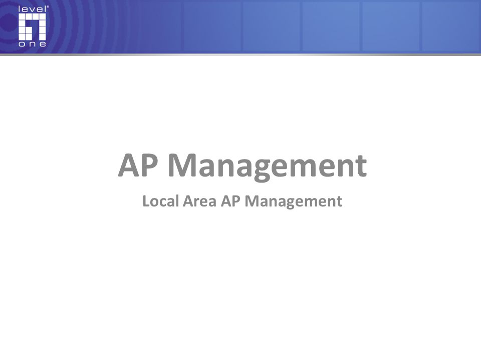 Local Area AP Management