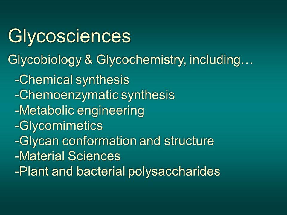Glycosciences Glycobiology & Glycochemistry, including…