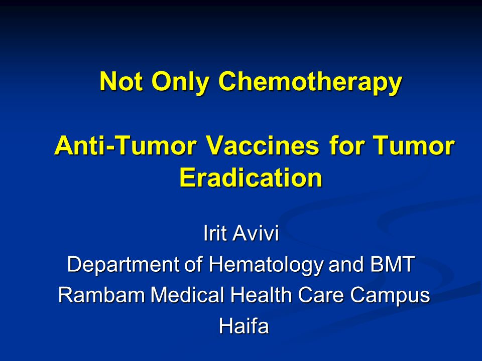 Not Only Chemotherapy Anti-Tumor Vaccines for Tumor Eradication