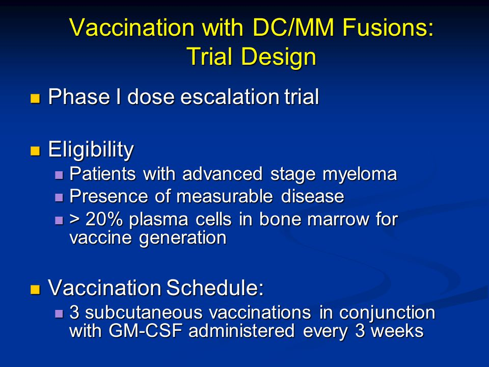 Vaccination with DC/MM Fusions: Trial Design