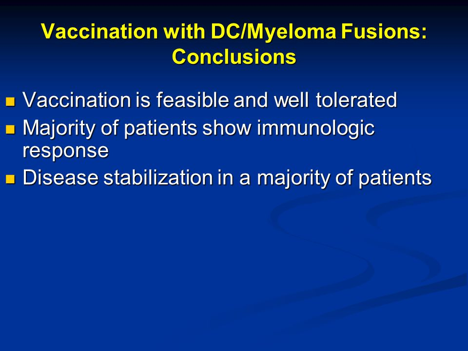 Vaccination with DC/Myeloma Fusions: Conclusions