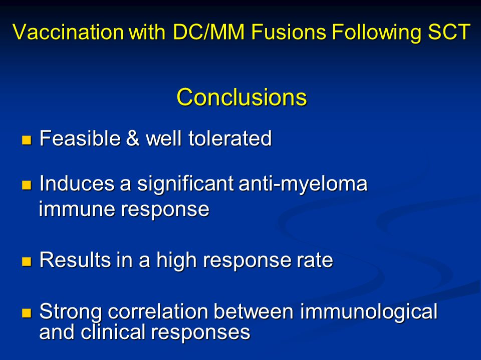 Vaccination with DC/MM Fusions Following SCT Conclusions