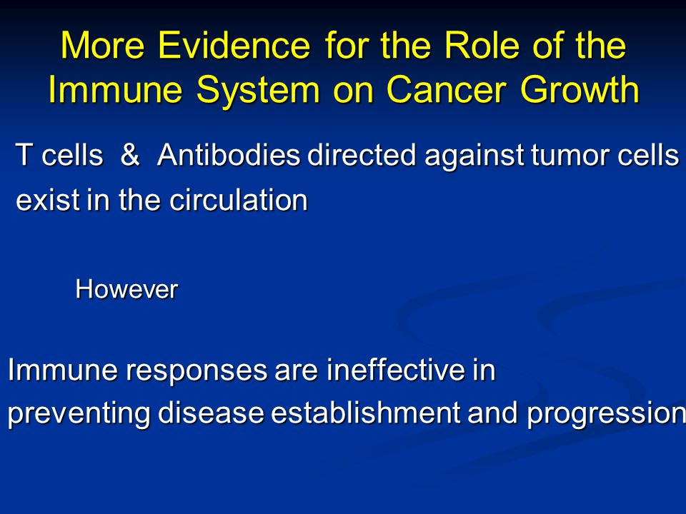 More Evidence for the Role of the Immune System on Cancer Growth