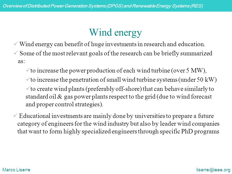 Wind energy Wind energy can benefit of huge investments in research and education.