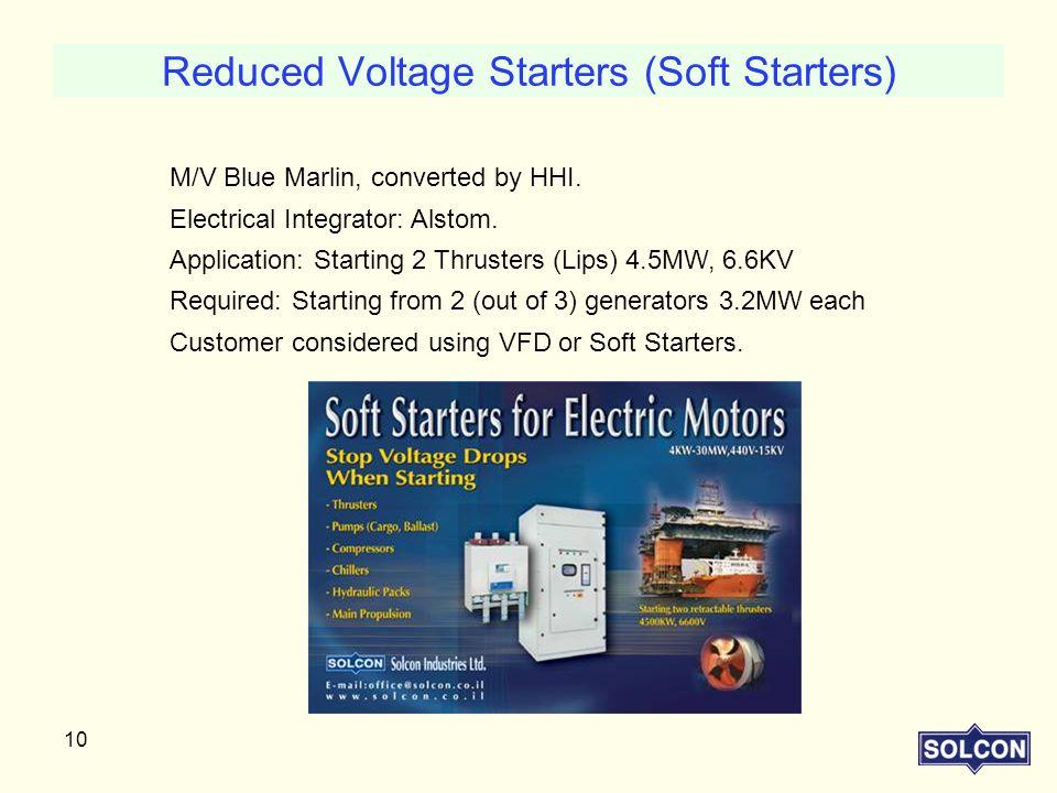 Reduced Voltage Starters (Soft Starters)