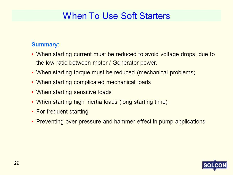 When To Use Soft Starters