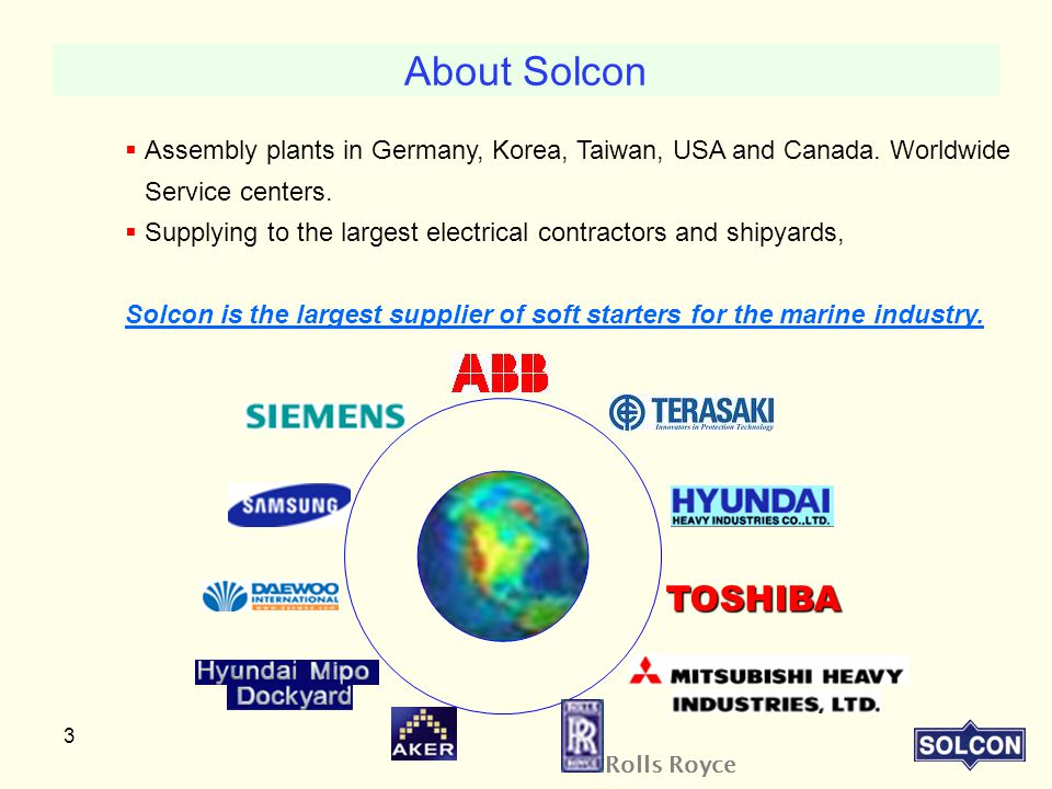 About Solcon Assembly plants in Germany, Korea, Taiwan, USA and Canada. Worldwide Service centers.