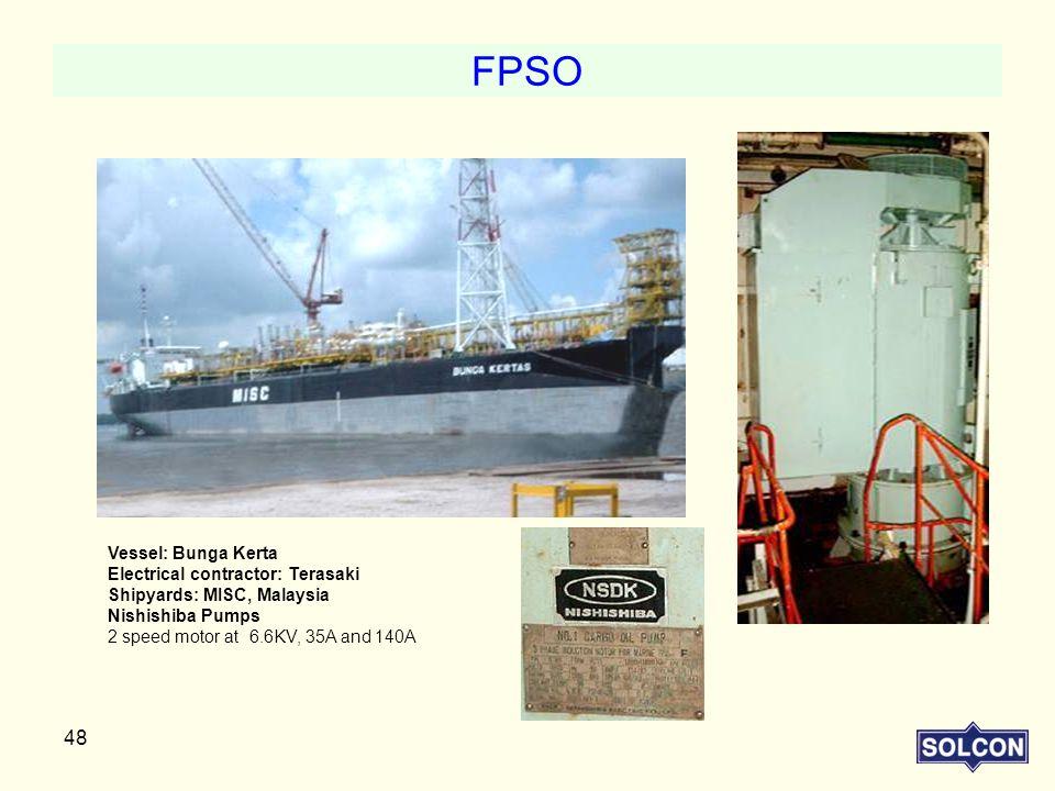 FPSO Vessel: Bunga Kerta Electrical contractor: Terasaki