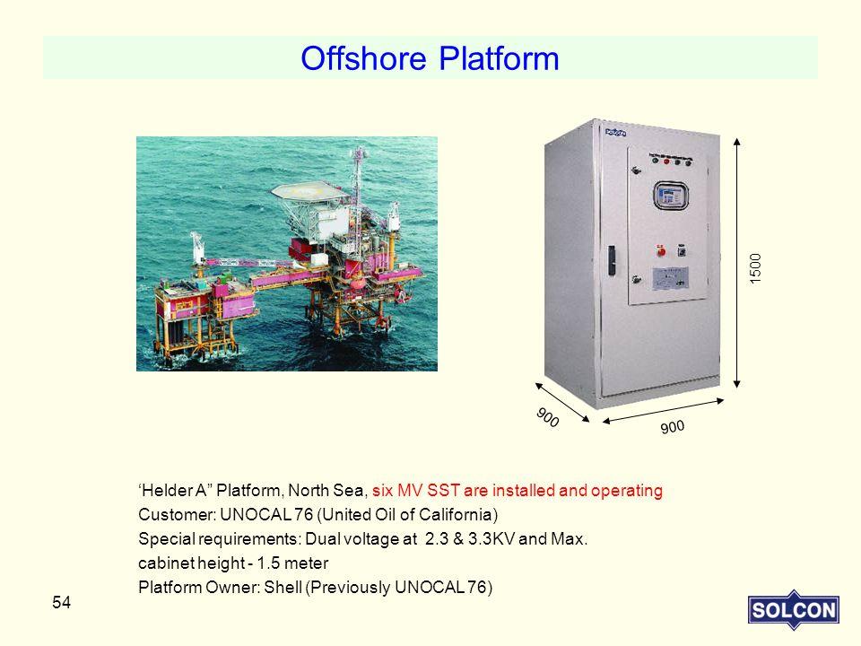 Offshore Platform 1500. 900. 'Helder A Platform, North Sea, six MV SST are installed and operating.