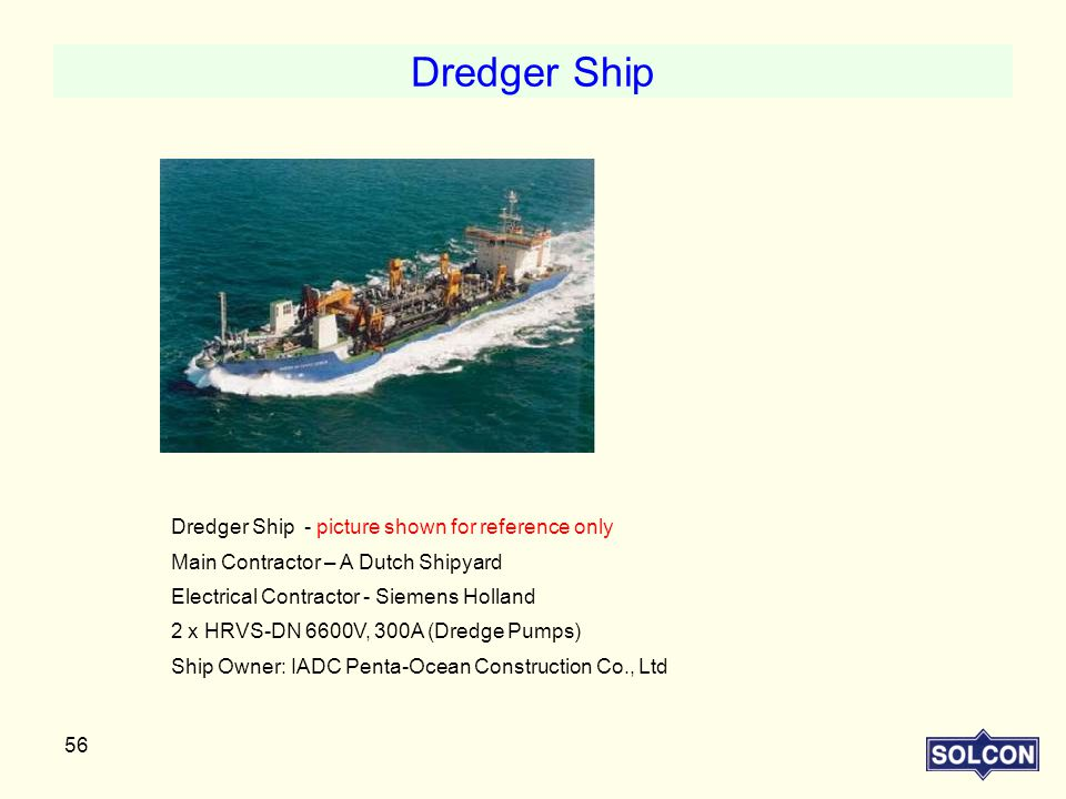 Dredger Ship Dredger Ship - picture shown for reference only