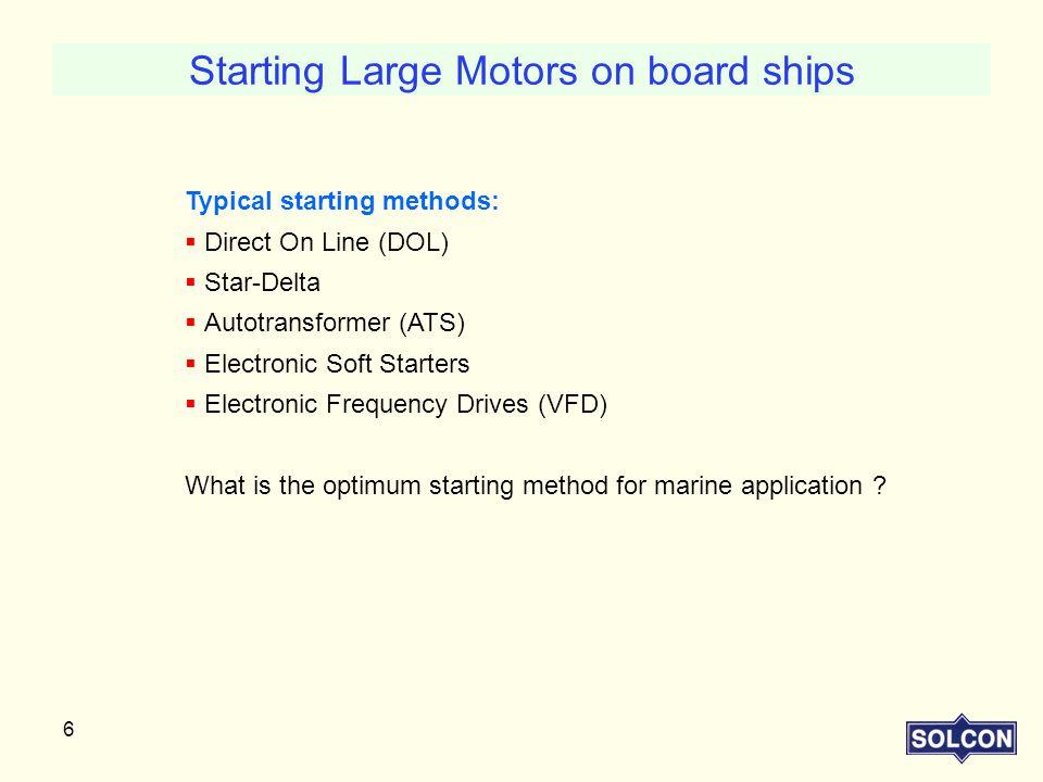 Starting Large Motors on board ships
