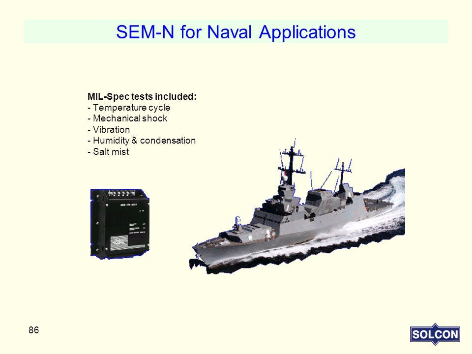 SEM-N for Naval Applications