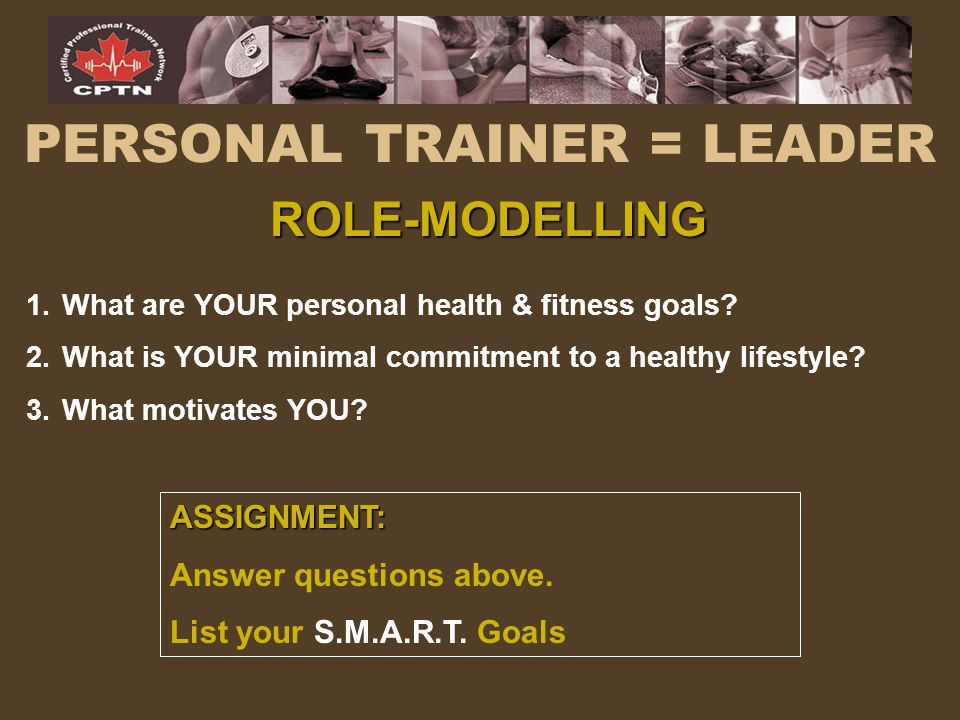 PERSONAL TRAINER = LEADER