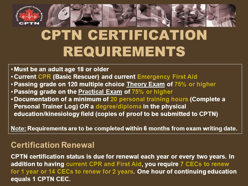 CPTN CERTIFICATION REQUIREMENTS