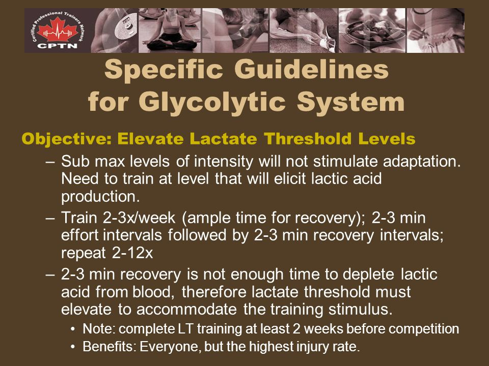 Specific Guidelines for Glycolytic System