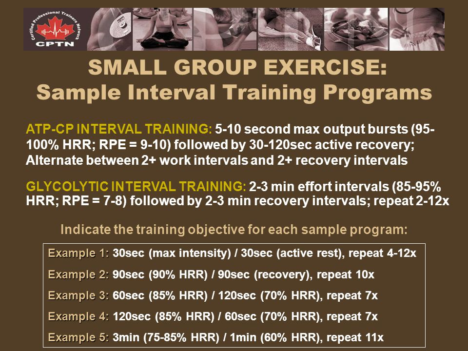 SMALL GROUP EXERCISE: Sample Interval Training Programs