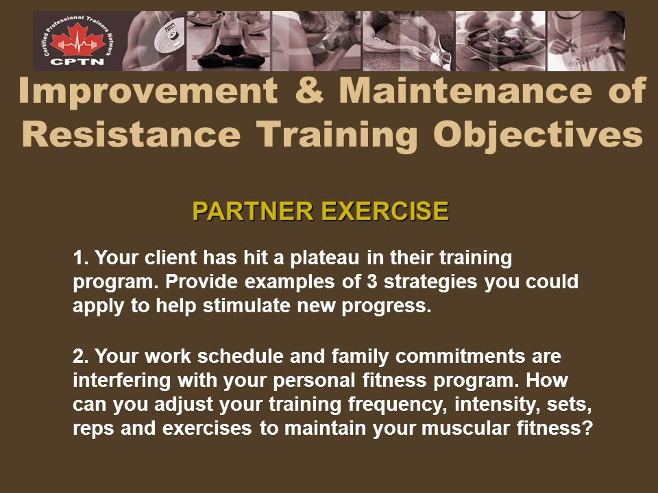 Improvement & Maintenance of Resistance Training Objectives