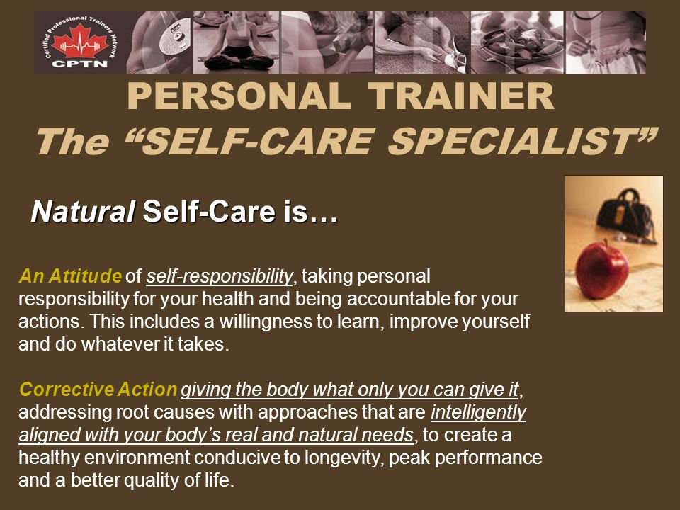 PERSONAL TRAINER The SELF-CARE SPECIALIST