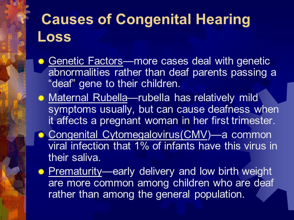 Causes of Congenital Hearing Loss
