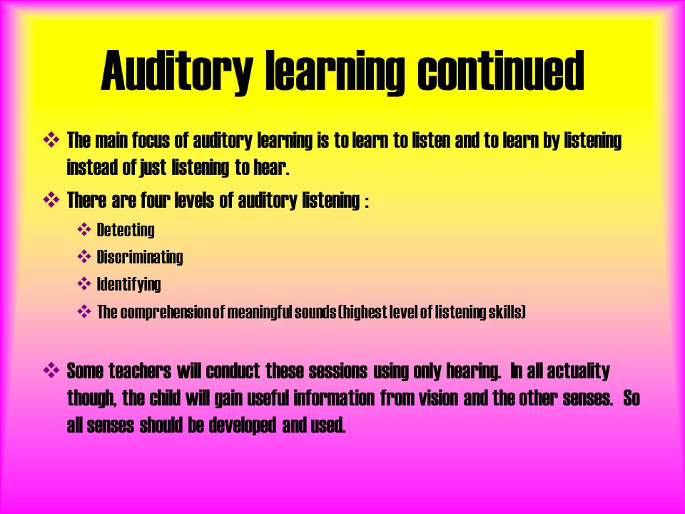 Auditory learning continued