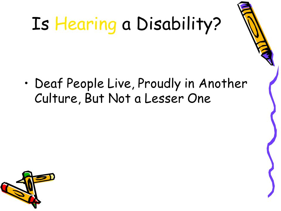 Is Hearing a Disability