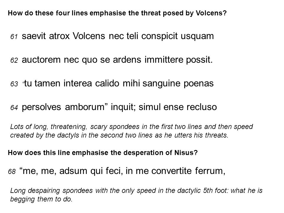 How do these four lines emphasise the threat posed by Volcens