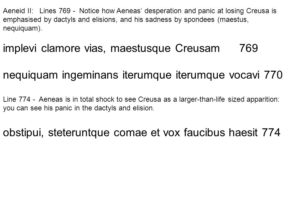 implevi clamore vias, maestusque Creusam 769