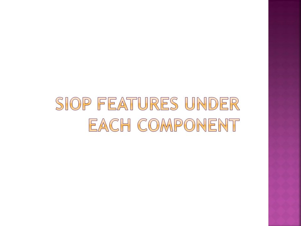 SIOP Features under each component