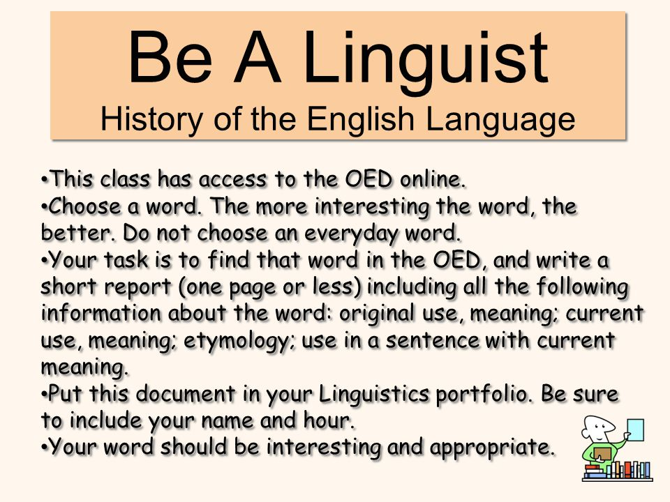 Be A Linguist History of the English Language