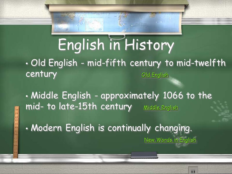 English in History Old English - mid-fifth century to mid-twelfth century Old English.