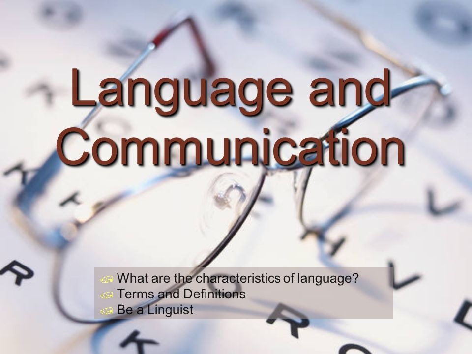 Language and Communication