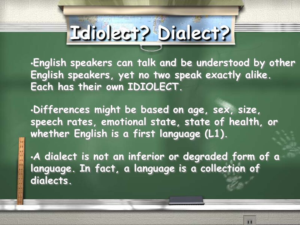Idiolect Dialect