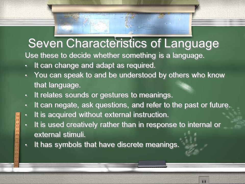 Seven Characteristics of Language
