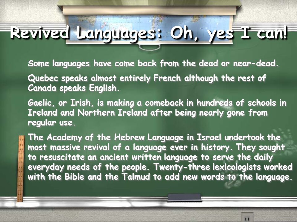 Revived Languages: Oh, yes I can!
