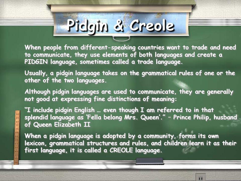 Pidgin & Creole