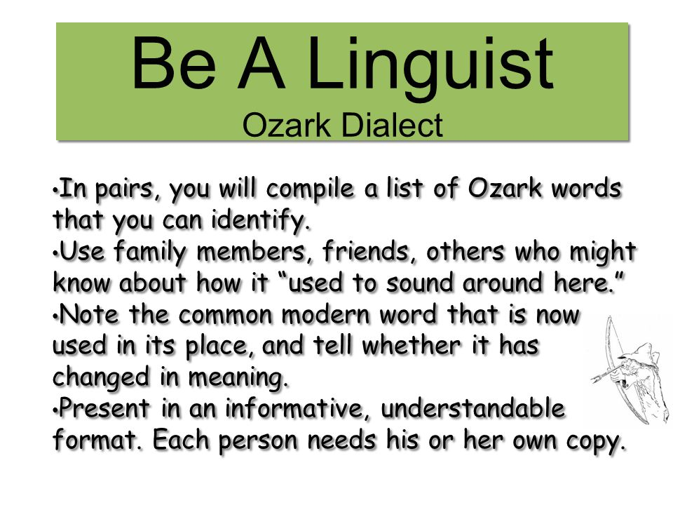 Be A Linguist Ozark Dialect