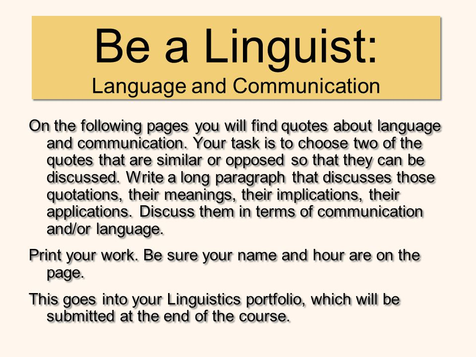 Be a Linguist: Language and Communication