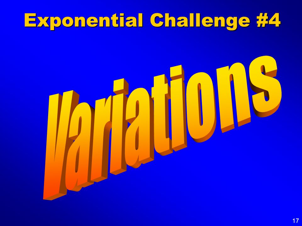 Exponential Challenge #4