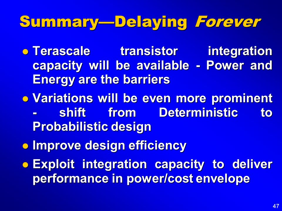 Summary—Delaying Forever