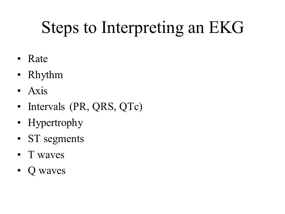 Steps to Interpreting an EKG
