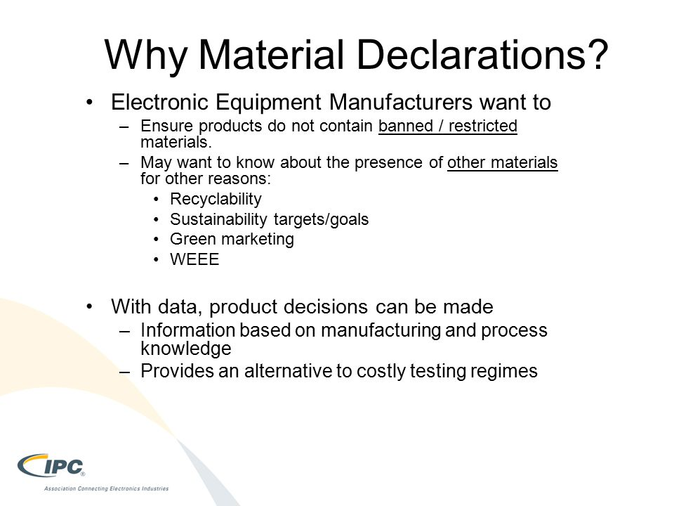 Why Material Declarations