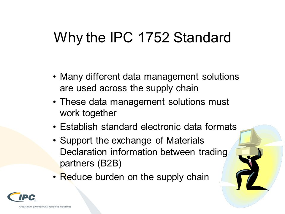 Why the IPC 1752 Standard Many different data management solutions are used across the supply chain.