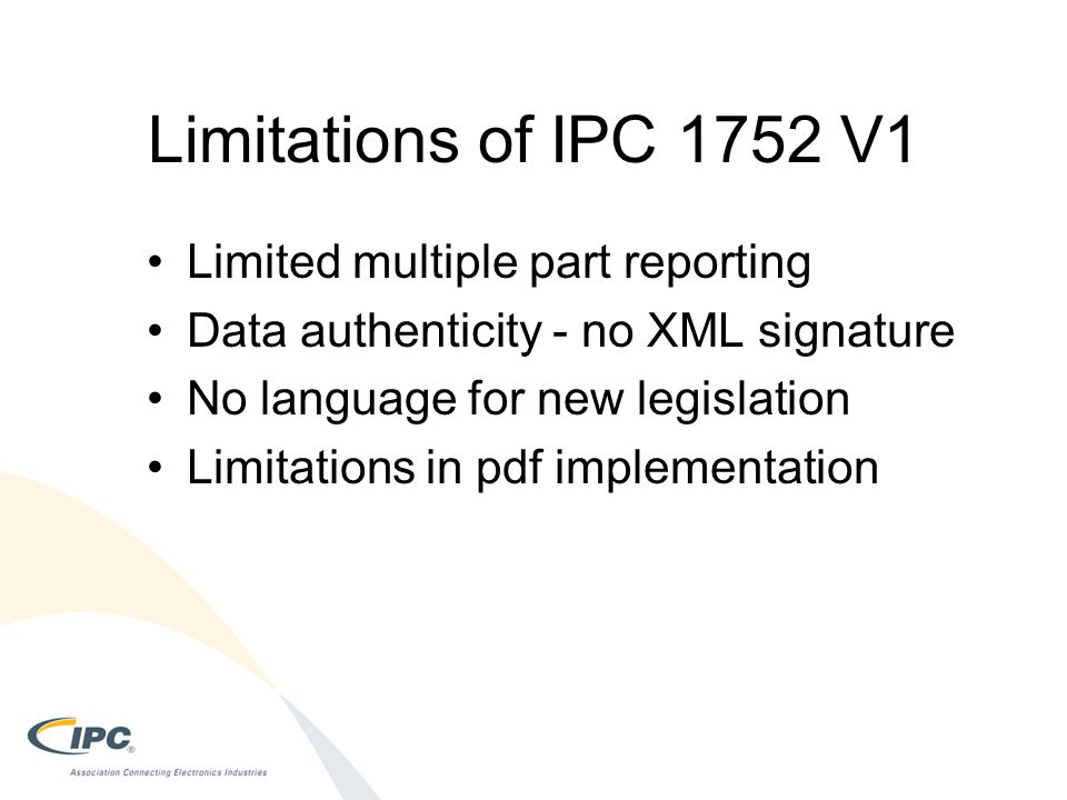 Limitations of IPC 1752 V1 Limited multiple part reporting
