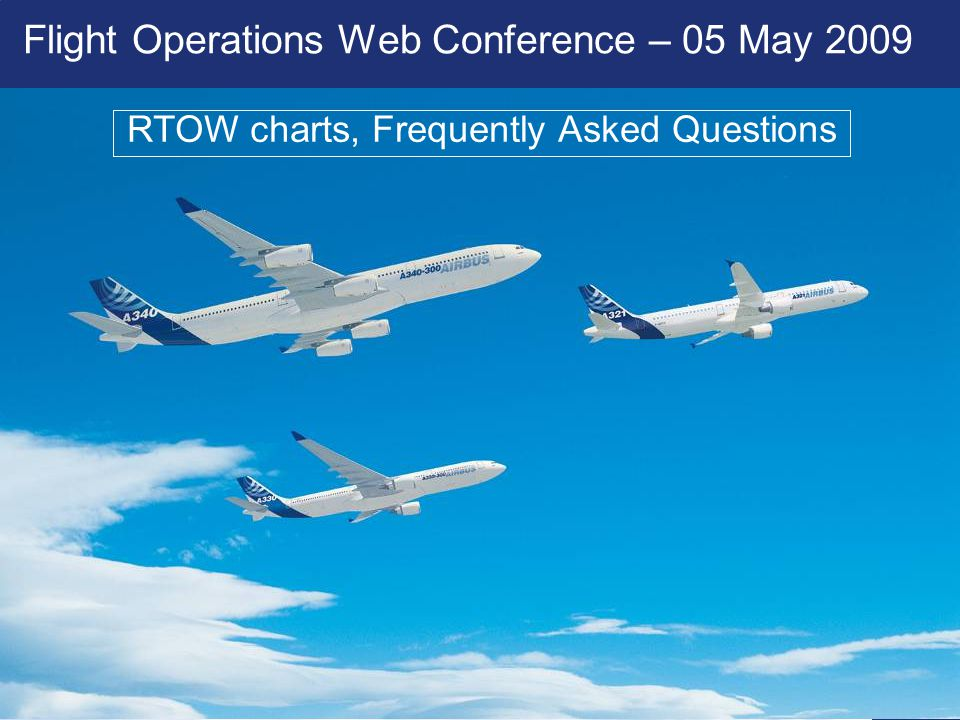 Flight Operations Web Conference – 05 May 2009