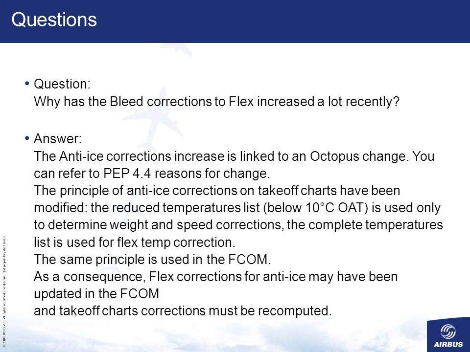 Questions Question: Why has the Bleed corrections to Flex increased a lot recently