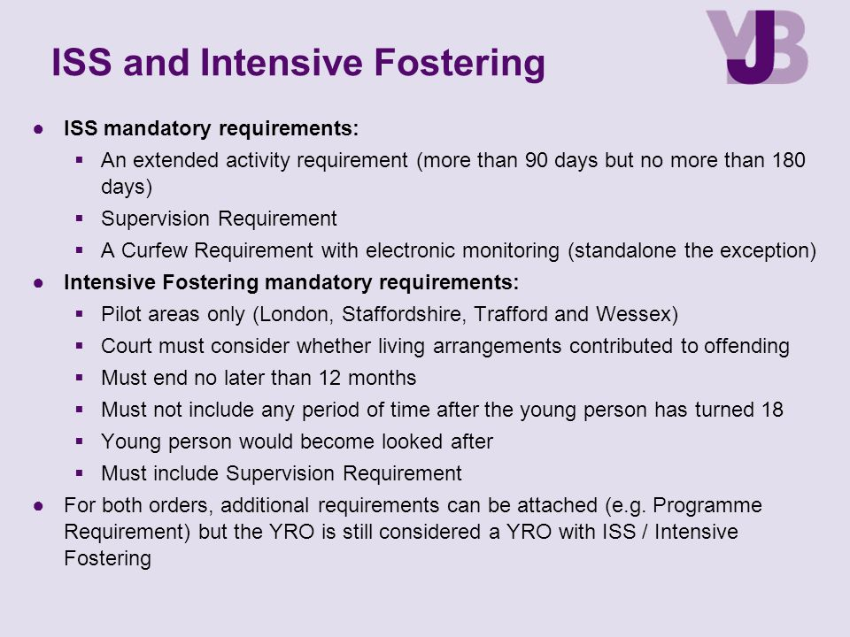 ISS and Intensive Fostering