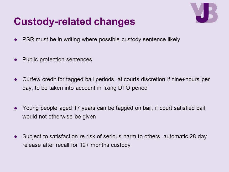 Custody-related changes