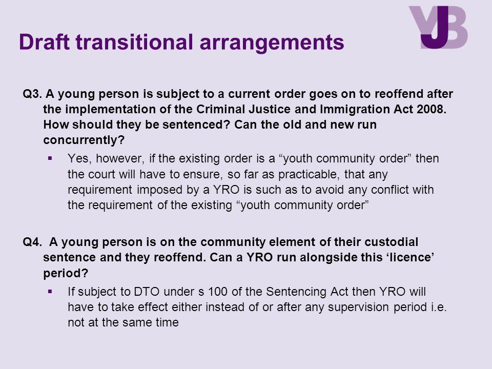 Draft transitional arrangements